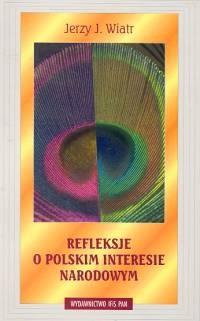 Okładka książki Refleksje o polskim interesie narodowym