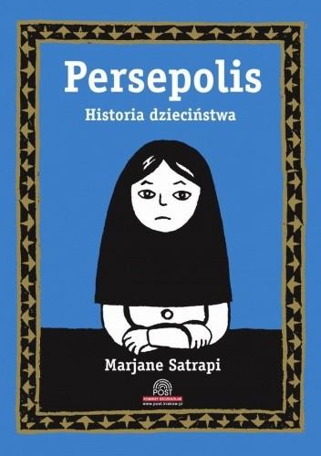 Persepolis tom 1. Historia dzieciństwa Satrapi Marjane