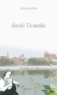 Okładka książki Sześć Dominika