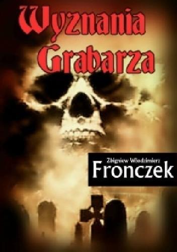 Okładka książki Wyznania grabarza