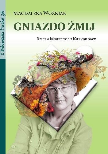 Okładka książki Gniazdo żmij. Rzecz o laborantach z Karkonoszy