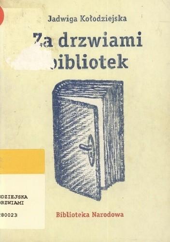 Okładka książki Za drzwiami bibliotek