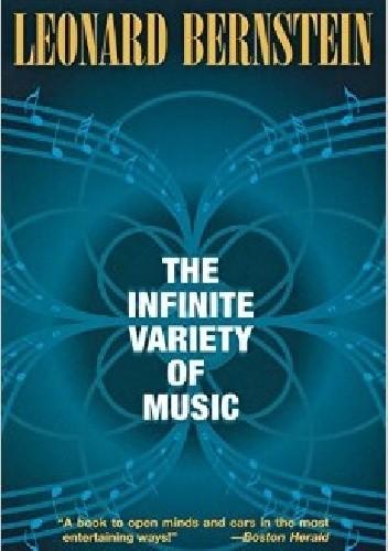 Okładka książki The Infinite Variety of Music