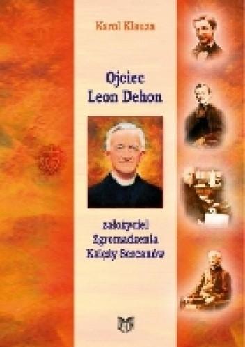 Okładka książki Ojciec Leon Dehon