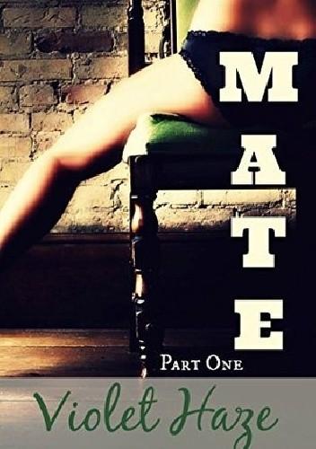 Okładka książki Mate: Part One