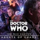 The War Doctor: Agents of Chaos (War Doctor #3)