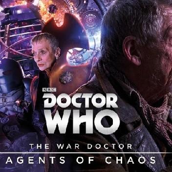 Okładka książki The War Doctor: Agents of Chaos (War Doctor #3)
