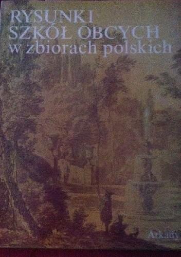 Okładka książki Rysunki szkół obcych w zbiorach polskich