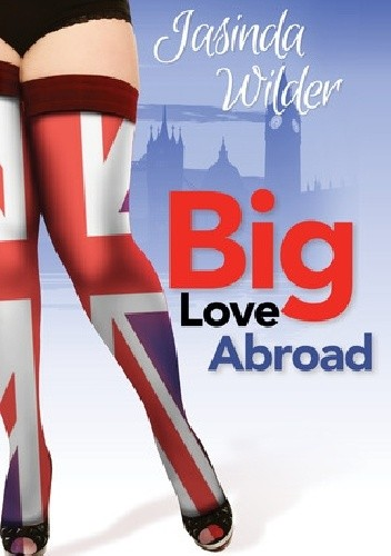 Okładka książki Big Love Abroad