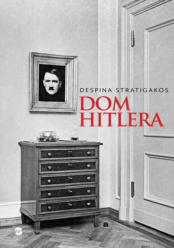 Okładka książki Dom Hitlera