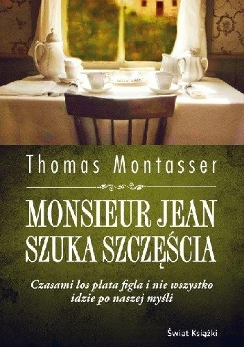 Okładka książki Monsieur Jean szuka szczęścia