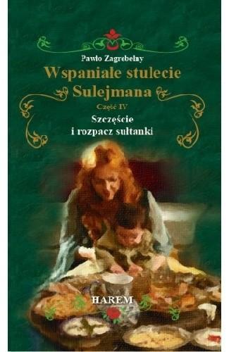 Okładka książki Szczęście i rozpacz sułtanki