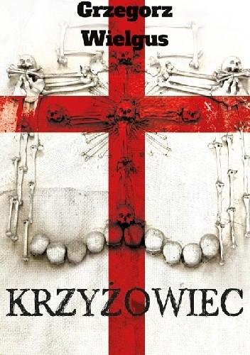 Okładka książki Krzyżowiec