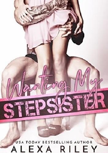 Okładka książki Wanting My Stepsister