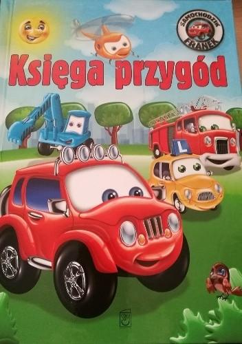 Okładka książki Samochodzik Franek. Księga przygód