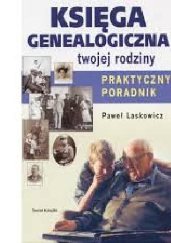 Okładka książki Księga Genealogiczna Twojej Rodziny