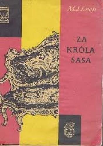 Okładka książki Za króla Sasa