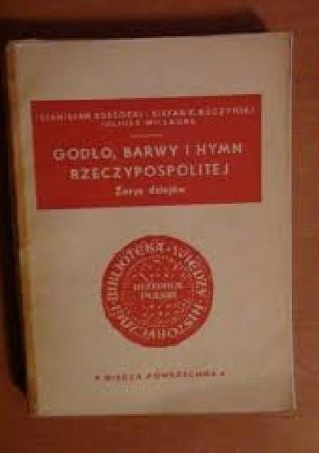 Okładka książki Godło, barwy i hymn Rzeczpospolitej