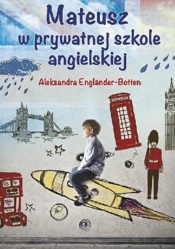 Okładka książki Mateusz w prywatnej szkole angielskiej