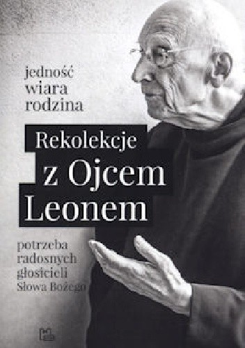 Okładka książki Rekolekcje z Ojcem Leonem