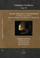 Filozofia wychowania w Europie Środkowej w kontekście uwarunkowań historycznych, społecznych, politycznych i filozoficznych