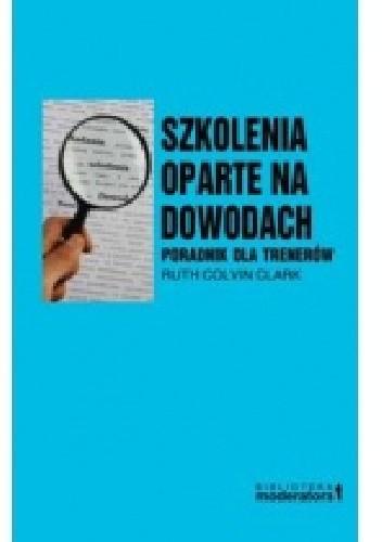 Okładka książki Szkolenia oparte na dowodach. Poradnik dla trenerów