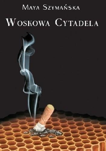 Okładka książki Woskowa Cytadela