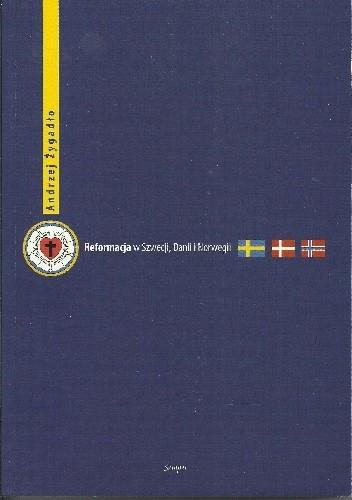 Okładka książki Reformacja w Szwecji, Danii i Norwegii. Studium porównawcze.