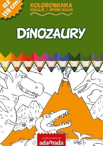 Okładka książki Dinozaury Kolorowanka. Maluję i opowiadam