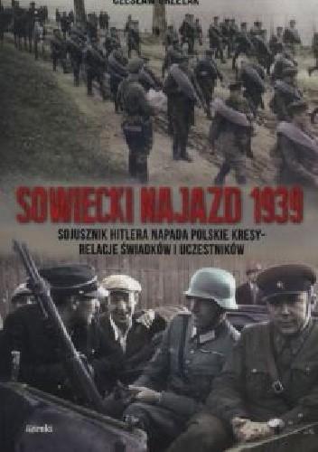 Okładka książki Sowiecki najazd 1939