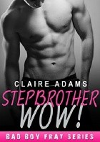 Stepbrother Wow!