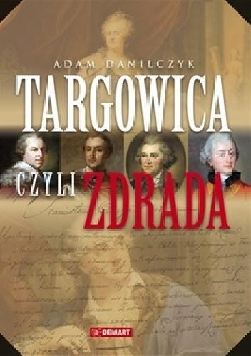 Okładka książki Targowica czyli zdrada