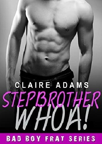 Okładka książki Stepbrother Whoa!