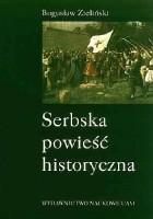 Serbska powieść historyczna: studia nad źródłami, ideami i kierunkami rozwoju