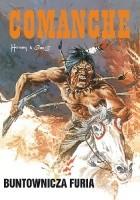 Comanche #6 - Buntownicza furia