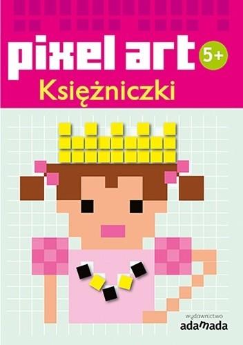 Okładka książki Pixel art. Księżniczki