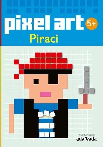 Okładka książki Pixel art. Piraci