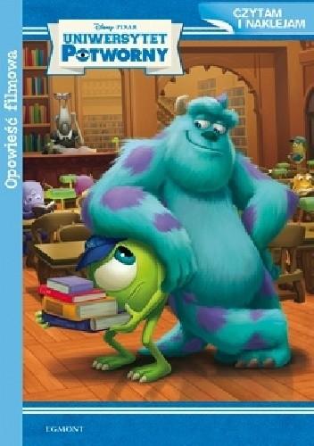 Okładka książki Uniwersytet potworny. Opowieść filmowa