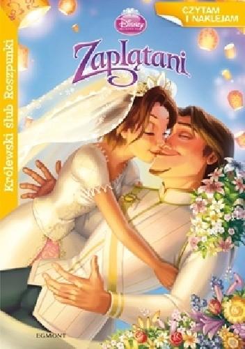 Królewski ślub Roszpunki Walt Disney 4126687 Lubimyczytaćpl