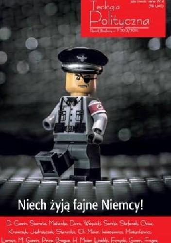 """Okładka książki Teologia Polityczna nr 7, """"Niech żyją fajne Niemcy!"""""""