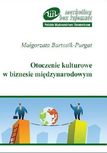 Okładka książki Otoczenie kulturowe w biznesie międzynarodowym