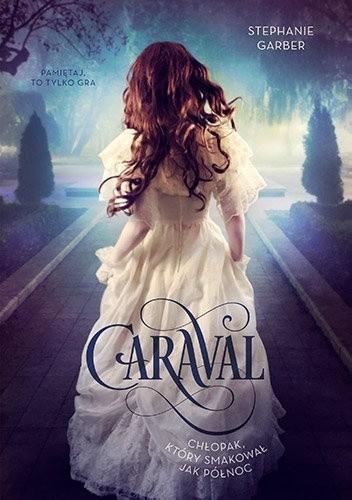 Okładka książki Caraval. Chłopak, który smakował jak północ