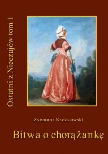 Okładka książki Bitwa o chorążankę. Opowiadanie szlacheckie