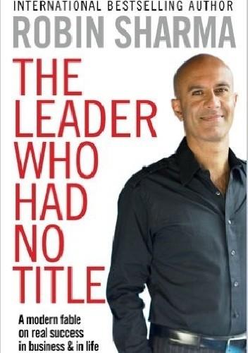 Okładka książki The Leader Who Had No Title