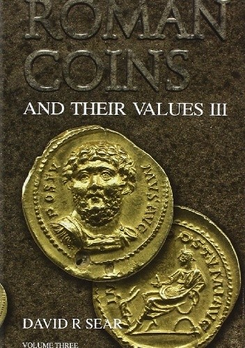 Okładka książki Roman Coins and Their Values, Volume III