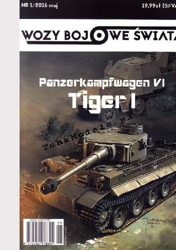 Okładka książki Wozy Bojowe Świata.Panzerkampfwagen VI Tiger I