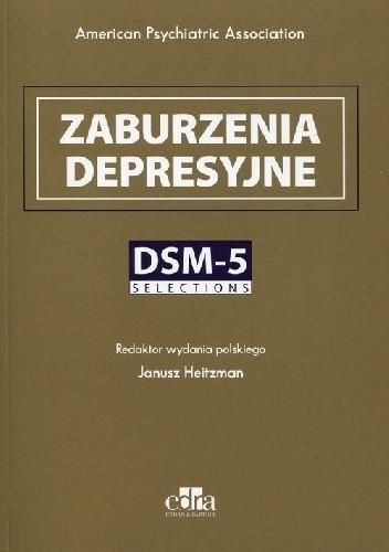 Okładka książki Zaburzenia depresyjne. DSM-5. Selections