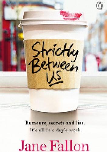 Okładka książki Strictly Between Us