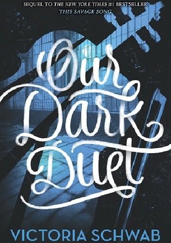 Okładka książki Our Dark Duet