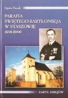 Parafia świętego Bartłomieja w Staszowie w latach 1918-2000. Zarys dziejów